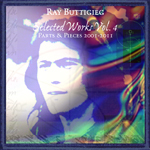 Ray Buttigieg, Composer,Selected Works Vol. 4 Parts & Pieces 2001-2011 [2011]